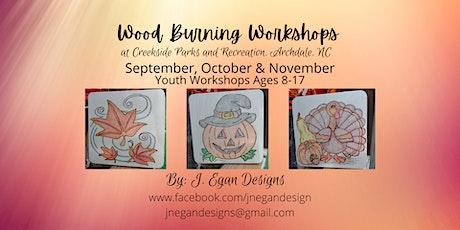 Wood Burning Workshop - Youth November 2021 tickets