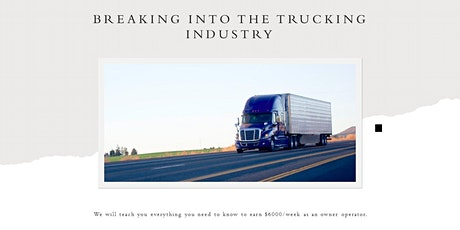 BREAKING INTO THE TRUCKING INDUSTRY/LEARN HOW TO START YOUR OWN TRUCKING CO tickets