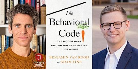 Adam Fine & Benjamin van Rooij: The Behavioral Code tickets