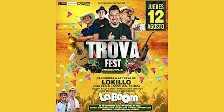 TROVA FEST INTERNACIONAL CON LOKILLO EN NEW YORK|LA BOOM tickets