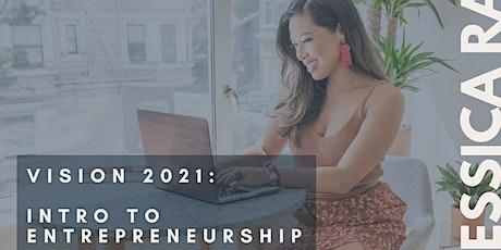 ENTREPRENEUR WORKSHOP Vision 2021: Intro to Entrepreneurship   Rae Studios tickets
