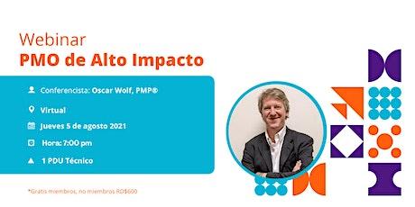 Webinar: PMO de Alto Impacto. Oscar Wolf. entradas