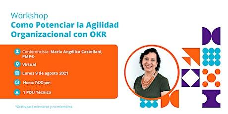 ¿Cómo Potenciar la Agilidad Organizacional con OKR? María A. Castellani entradas