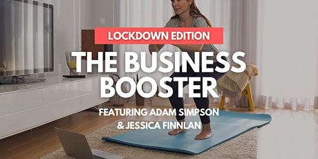 The Business Booster Lockdown Edition - PART 2 tickets
