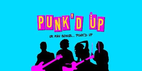 PUNK'D UP tickets