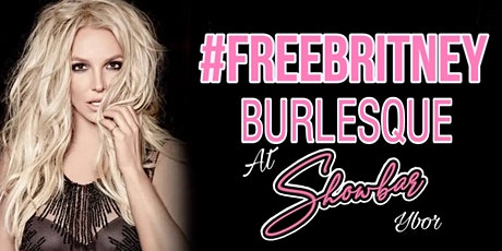 #FreeBritney Burlesque tickets