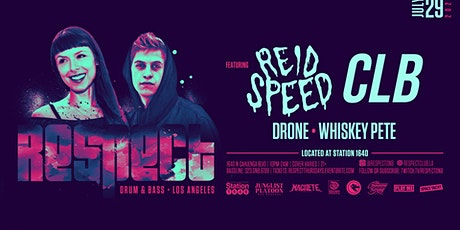 RESPECT DnB Thursdays presents REID SPEED + CLB (Supported by Space Yacht) tickets