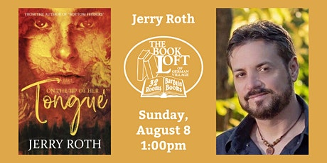 Jerry Roth - On the Tip of Her Tongue tickets