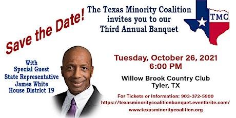 Texas Minority Coalition Third Annual Banquet tickets