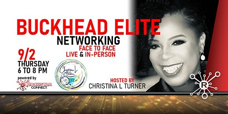 Free Buckhead Elite Rockstar Connect Networking Event (August, Atlanta) tickets