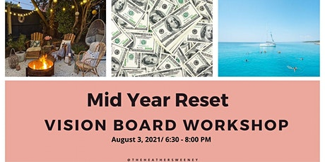 Mid Year Reset Vision Board Workshop tickets