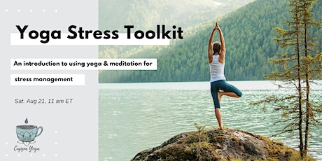 The Stress Busting Toolkit - An introduction to using yoga & mindfulness tickets