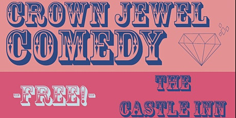 Crown Jewel Comedy: Launch Night! tickets