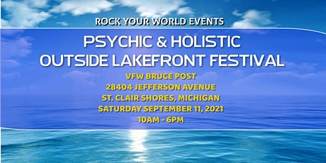 Outside Lakefront Psychic & Holistic Festival! tickets
