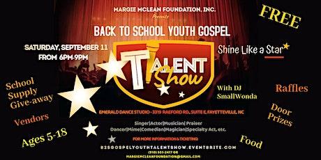 Back To School Gospel Talent Show tickets