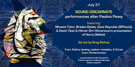 Sound Discarnate: Performances after Paulina Peavy tickets