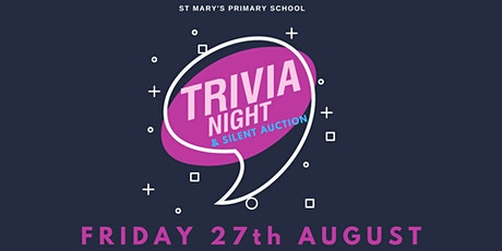 St Mary's Trivia Night + Silent Auction tickets