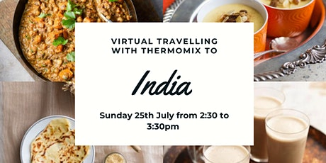 Virtual travelling with Thermomix to India tickets