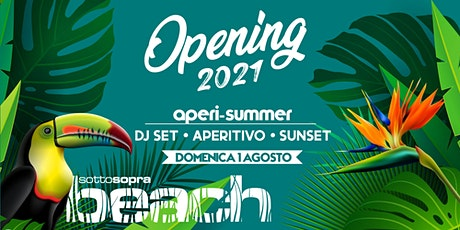OPENING | Aperi-Summer | SottoSopra Beach tickets