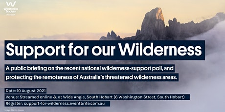 Support for our Wilderness - Public briefing on our wild backyard's future tickets