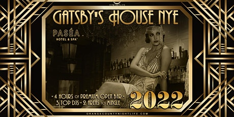 2022 OC New Year's Eve Party - Gatsby's House tickets