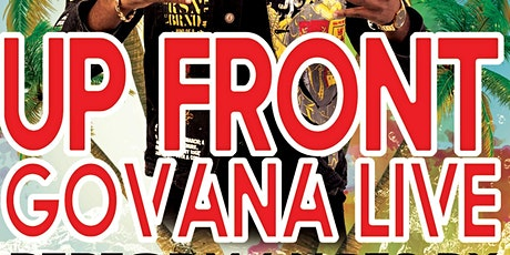 Up Front Govana Live at Vibez tickets