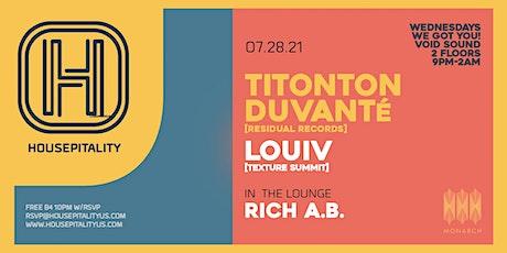 Housepitality w/ Titonton Duvanté (Residual Records),  Louiv & Rich a.b. tickets