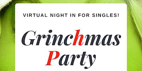 Singles Grinchmas Party - Virtual Night In for Atlanta Singles! tickets