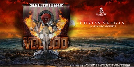 VOODOO BOAT PARTY with CHRISS VARGAS & Friends  [Sat Aug 14] 5pm boarding tickets