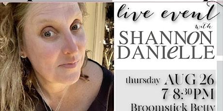 Spirit Mediumship with Shannon Danielle Live Event. tickets