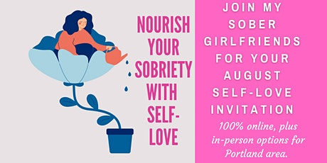 Nourish Your Sobriety with Self-Love Tickets
