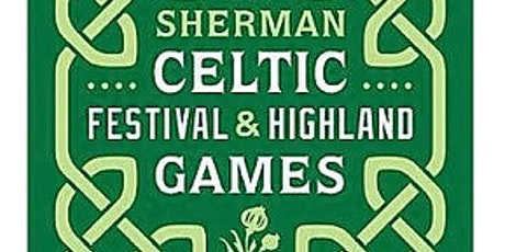 Sherman Celtic Festival Highland Games September 25, 26 tickets