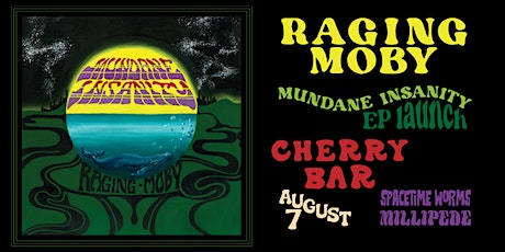 Raging Moby Live at Cherry Bar! Saturday August 7th. tickets