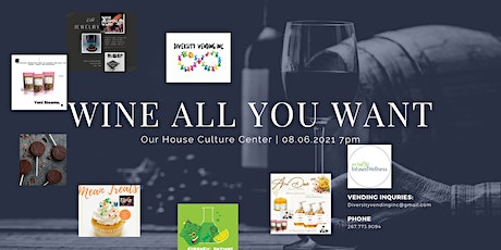 Wine All You Want: A shopping and social experience tickets