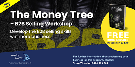 (Online Only) The Money Tree – B2B Selling Workshop tickets