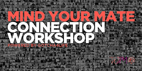 Mind Your Mate | Connection Workshop tickets