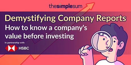 Demystifying Company Reports: How To Know A Company's Value When Investing tickets