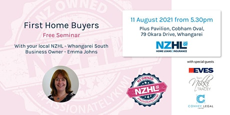 First Home Buyers Seminar - Whangarei South August 11 tickets