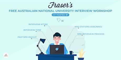 Free Australian National University Interview Workshop | Online tickets