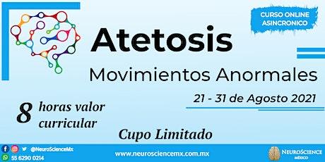 Atetosis: Movimientos Anormales entradas