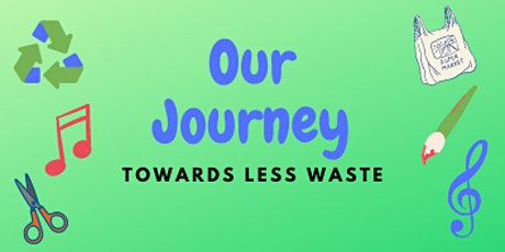 Our Journey Towards Less Waste! tickets