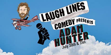 Laugh Lines Comedy Presents Adam Hunter (Friday 2nd Show) tickets