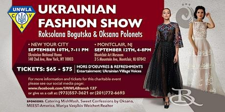 UKRAINIAN FASHION SHOW - Roksolana Bogutska & Oksana Polonets Fundraiser tickets