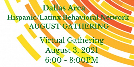 Dallas Area Hispanic/Latinx Behavioral Health Network entradas