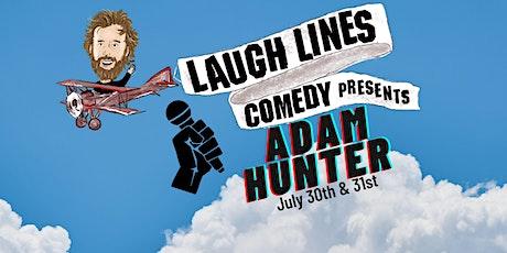 Laugh Lines Comedy Presents Adam Hunter (Saturday) tickets