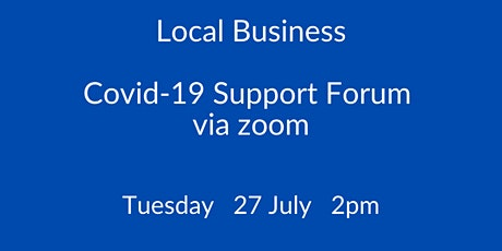 Local Business Covid -19  Support Forum Tickets