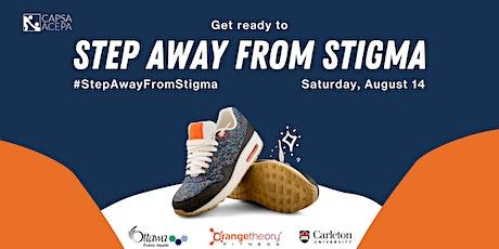 Step Away From Stigma 2021 tickets