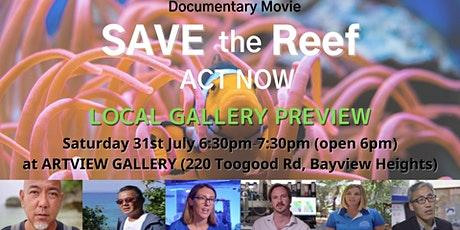Movie - Save the Reef - Act Now - LOCAL GALLERY PREVIEWS at Artview Gallery tickets