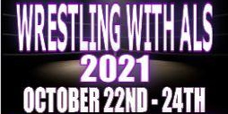 Wrestling With ALS 2021 tickets