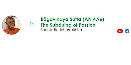 1 Aug Sunday Service:  Talk by Bhante Buddharakkhita tickets